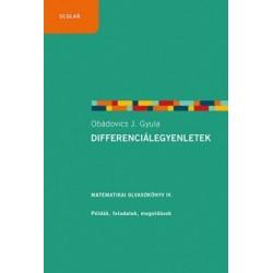 Obádovics J. Gyula: Differenciálegyenletek - Matematikai Olvasókönyv IV. Pédák, feladatok, megoldások