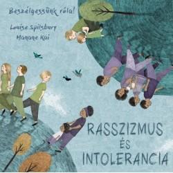 Hanane Kai - Louise Spilsbury: Beszélgessünk róla! - Rasszizmus és intolerancia