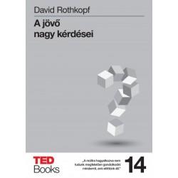 David Rothkopf: A jövő nagy kérdései