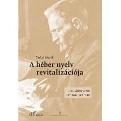 Szécsi József: A héber nyelv revitalizációja