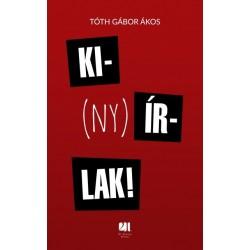 Tóth Gábor Ákos: Ki(ny)írlak