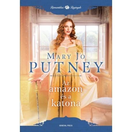 Mary Jo Putney: Az amazon és a katona