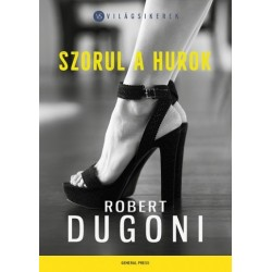 Robert Dugoni: Szorul a hurok