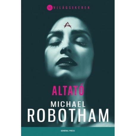 Michael Robotham: Altató