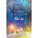 Debbie Macomber: Első hó