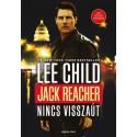 Lee Child: Jack Reacher: Nincs visszaút