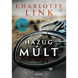 Charlotte Link: Hazug múlt