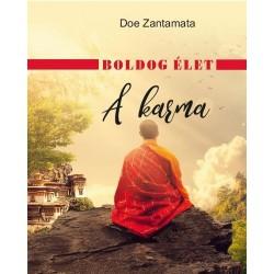 Doe Zantamata: Boldog élet - A karma