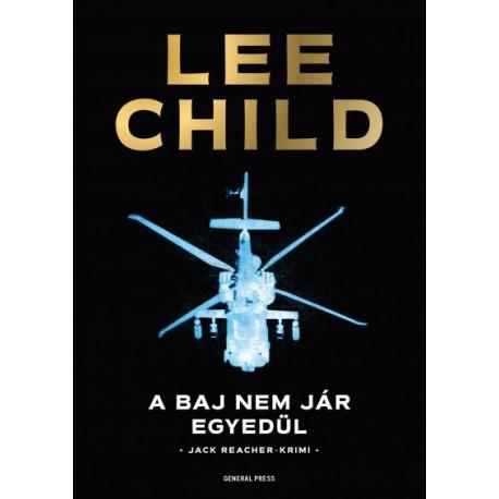 Lee Child: A baj nem jár egyedül