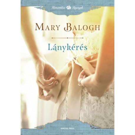 Mary Balogh: Lánykérés