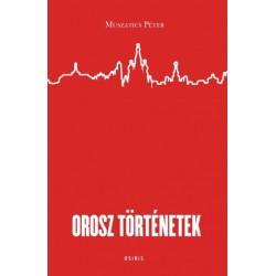 Muszatics Péter: Orosz történetek
