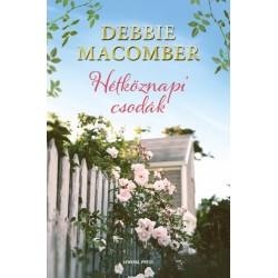 Debbie Macomber: Hétköznapi csodák