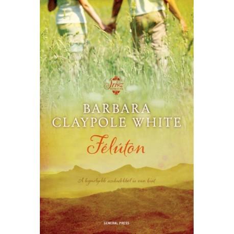 Barbara Claypole White: Félúton