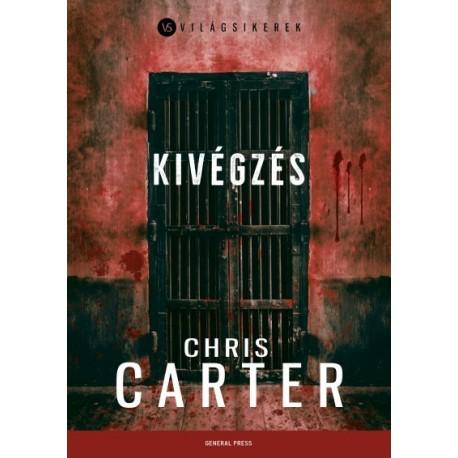 Chris Carter: Kivégzés