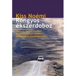 Kiss Noémi: Rongyos ékszerdoboz - Utazások Kelet-Európában - Bukovina, Galícia, a Balkán, a Kárpátok és a Kaukázus tájain