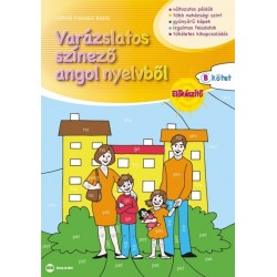 Tóthné Franczia Beáta: Varázslatos színező angol nyelvből - Előkészítő B kötet