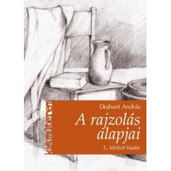 Drabant András: A rajzolás alapjai (3. bővített kiadás)