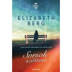 Elizabeth Berg: Sorsok szőttese