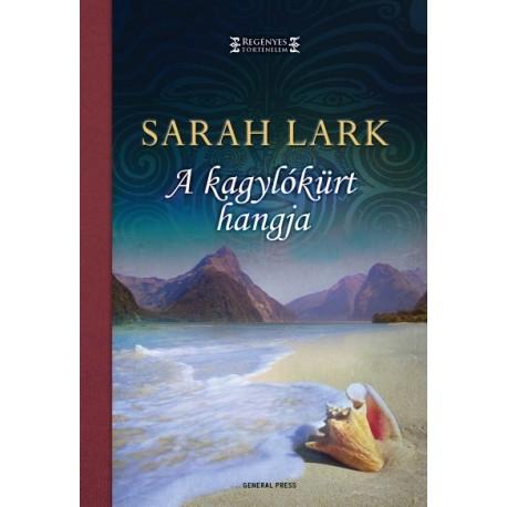 Sarah Lark: A kagylókürt hangja