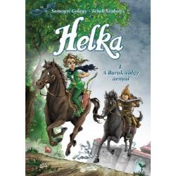 Somogyi György: Helka - A Burok-völgy árnyai I.