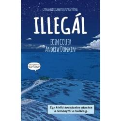 Eoin Colfer - Andrew Donkin: Illegál