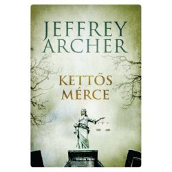 Jeffrey Archer: Kettős mérce
