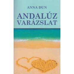Anna Dun: Andalúz varázslat