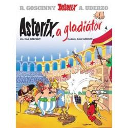 René Goscinny: Asterix 4. - Asterix, a gladiátor