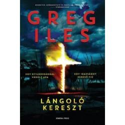 Greg Iles: Lángoló kereszt