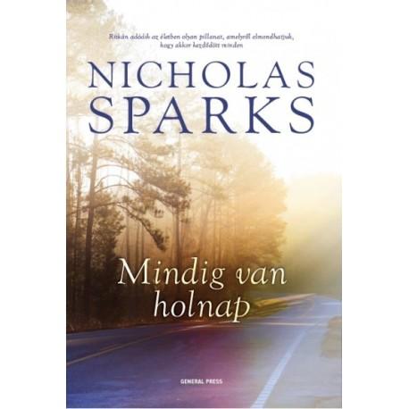 Nicholas Sparks: Mindig van holnap