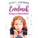 Alicia F. Liebermann: Érzelmek kisgyerekkorban