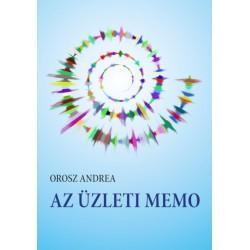 Orosz Andrea: Az üzleti memo - Segédanyag az LCCI nyelvvizsgára