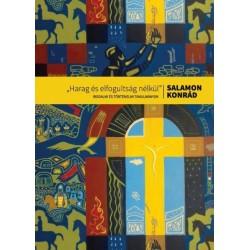 Salamon Konrád: Harag és elfogultság nélkül - Irodalmi és történelmi tanulmányok