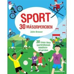 John Brewer: Sport 30 másodpercben