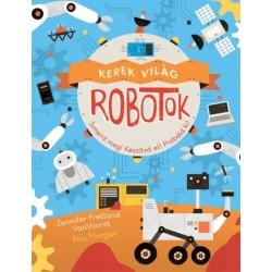 Jennifer Fretland VanVoorst - Pau Morgan: Kerek világ - Robotok