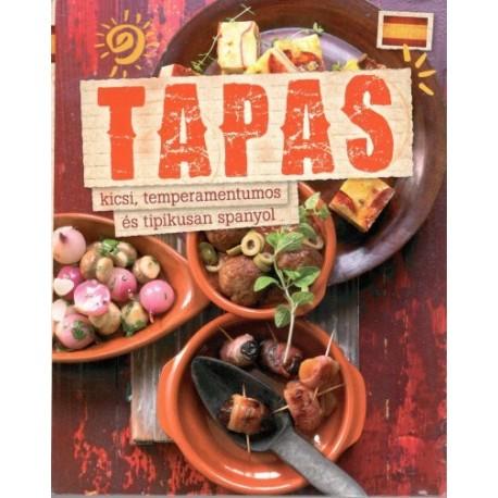 Tapas - Kicsi, temperamentumos és tipikusan spanyol