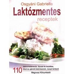 Osgyáni Gabriella: Laktózmentes receptek
