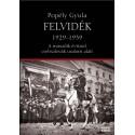 Popély Gyula: Felvidék 1929-1939 - A második évtized csehszlovák uralom alatt