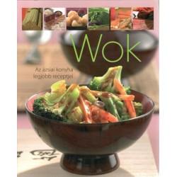 Wok - Az ázsiai konyha legjobb receptjei