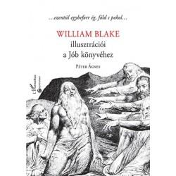 Péter Ágnes: William Blake illusztrációi a Jób könyvéhez