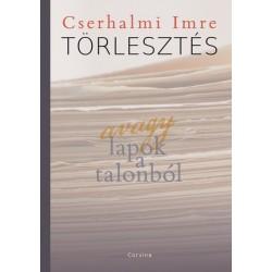 Cserhalmi Imre: Törlesztés - avagy lapok a talonból