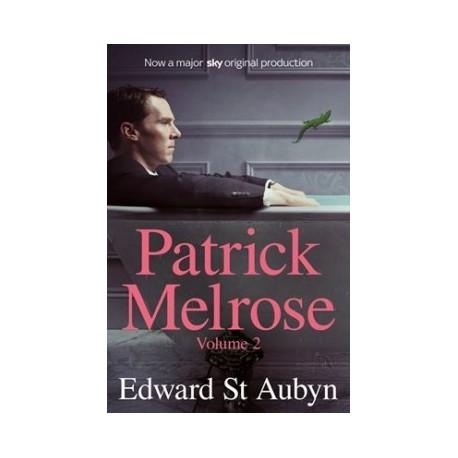 Edward St. Aubyn: Patrick Melrose 2.