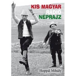 Hoppál Mihály: Kis magyar rádió néprajz
