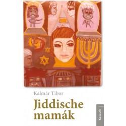 Kalmár Tibor: Jiddische mamák