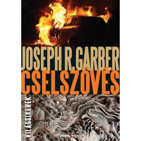 Joseph R. Garber: Cselszövés