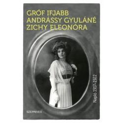 Andrássy Gyuláné Zichy Eleonóra: Napló 1917-1922