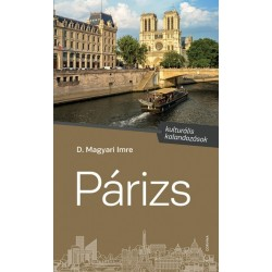 D. Magyari Imre: Párizs - kulturális kalandozások