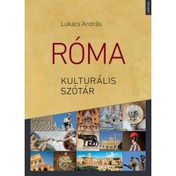 Lukács András: Róma kulturális szótár