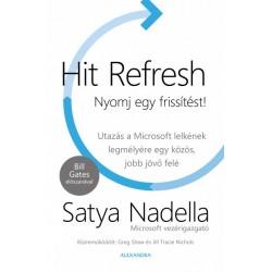 Satya Nadella: Hit Refresh - Nyomj egy frissítést