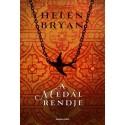 Helen Bryan: A medál rendje